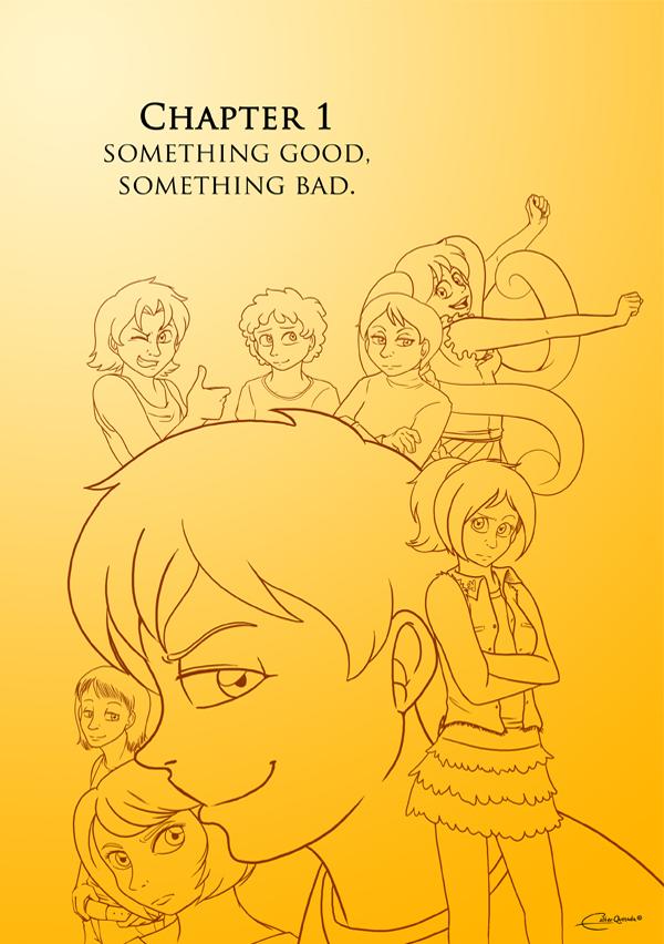 Chapter 1: Something good, something bad
